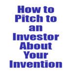how-to-pitch-to-an-investor-about-inventions